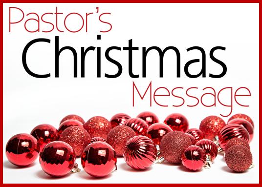 Pastor's Christmas Message